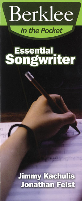 Berklee In the Pocket Essential Songwriter By Kachulis, Jimmy/ Feist, Jonathan