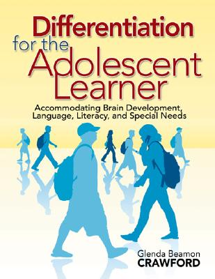 Differentiation for the Adolescent Learner By Crawford, Glenda Beamon