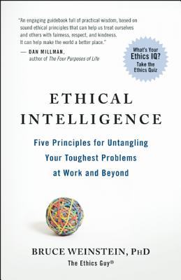 Ethical Intelligence By Weinstein, Bruce